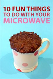 10 Fun Things to do With Your Microwave book