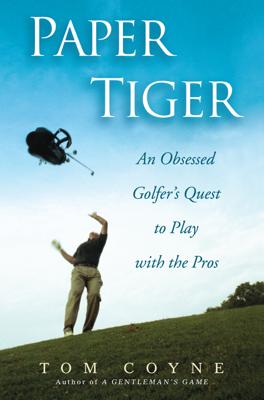 Paper Tiger - Tom Coyne book