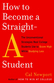 How to Become a Straight-A Student book
