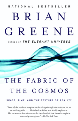 The Fabric of the Cosmos - Brian Greene book
