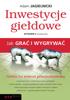 Adam Jagielnicki - Inwestycje giełdowe. Jak grać i wygrywać. Wydanie II rozszerzone artwork