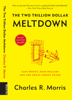 Charles R. Morris - The Two Trillion Dollar Meltdown artwork
