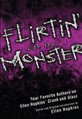 Flirtin' With the Monster