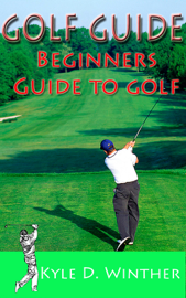 Golf Guide: Beginners Guide To Golf book