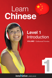 Learn Chinese - Level 1: Introduction to Chinese (Enhanced Version) book