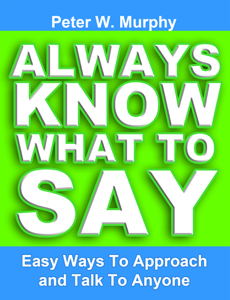 Always Know What to Say: Easy Ways to Approach and Talk to Anyone Book Review