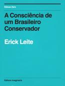 A Consciencia de um Brasileiro Conservador