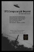 UFO ,Conspiracy, & Beyond