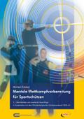 Mentale Wettkampfvorbereitung für Sportschützen (3. Auflage)