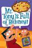 Dan Gutman - My Weird School Daze #11: Mr. Tony Is Full of Baloney! artwork