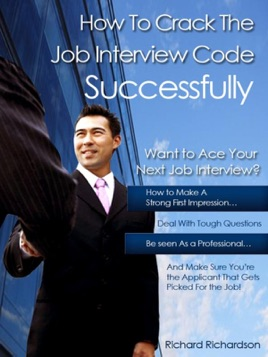 How to Crack the Job Interview Code Successfully