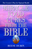 Miracle Food Cures from the Bible Book Cover