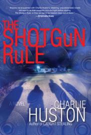 The Shotgun Rule - Charlie Huston book summary