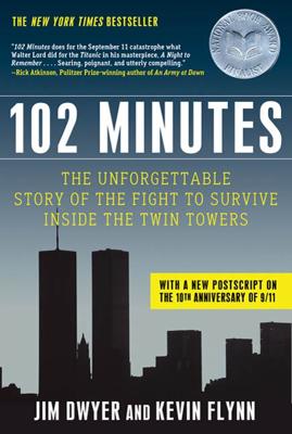 102 Minutes - Jim Dwyer & Kevin Flynn book