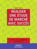 Réaliser une étude de marché avec succès