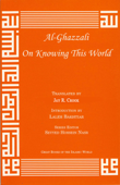 al Ghazzali On Knowing This World