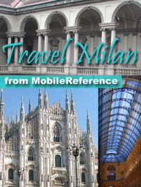 Milan, Italy: Illustrated Travel Guide, Phrasebook, and Maps (Mobi Travel) book