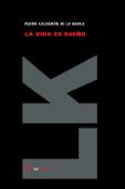 Download and Read Online La vida es sueño