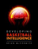 Developing Basketball Intelligence
