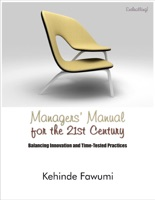Managers' manual for the 21st century.