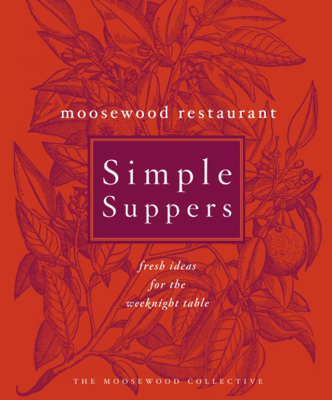 Moosewood Restaurant Simple Suppers - Moosewood Collective book