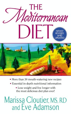 Marissa Cloutier & Eve Adamson - The Mediterranean Diet book