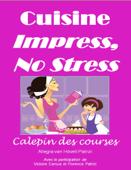 Cuisine Impress No Stress Calepin des Courses