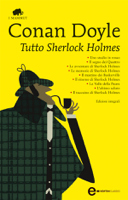 Download and Read Online Tutto Sherlock Holmes