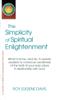 The Simplicity of Spiritual Enlightenment - Roy Eugene Davis