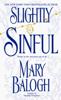 Mary Balogh - Slightly Sinful artwork