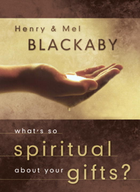 What's So Spiritual about Your Gifts? book