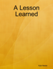 Kyle Neese - A Lesson Learned artwork