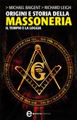 Origini e storia della massoneria. Il Tempio e la Loggia
