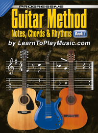 Progressive Guitar Method - Book 1 - Notes, Chords and Rhythms - Tablature