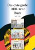 Das erste große DDR-Witz Buch - Ingolf Franke
