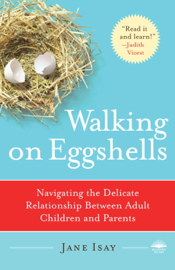 Walking on Eggshells