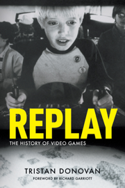 Replay: The History of Video Games book