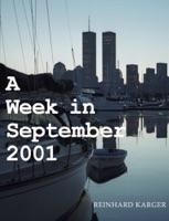 A Week in September 2001