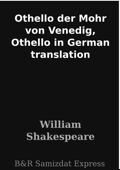 Othello der Mohr von Venedig, Othello in German translation