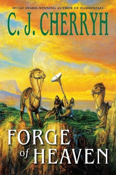 Forge of Heaven por C. J. Cherryh
