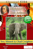 Mozart's Zoo Animals  (Enhanced Version)