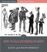 How to Analyze People On Sight (Illustrated Edition)