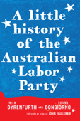 A Little History of the Australian Labor Party