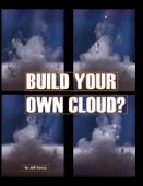 Build Your Own Cloud? (Enhanced Version)