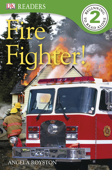 DK Readers L2: Fire Fighter! (Enhanced Edition)