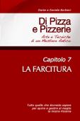 Di Pizza e Pizzerie, Capitolo 7: LA FARCITURA Book Cover