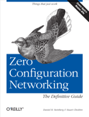 Zero Configuration Networking: The Definitive Guide