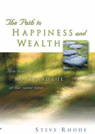 The Path to Happiness and Wealth book