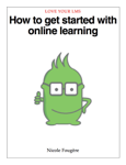 How to get started with online learning