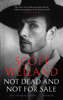 Not Dead and Not For Sale - Scott Weiland
